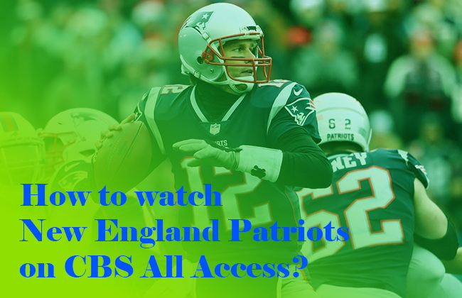 New England Patriots on CBS All Access